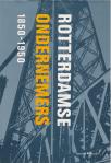 Rotterdamse ondernemers 1850 - 1950